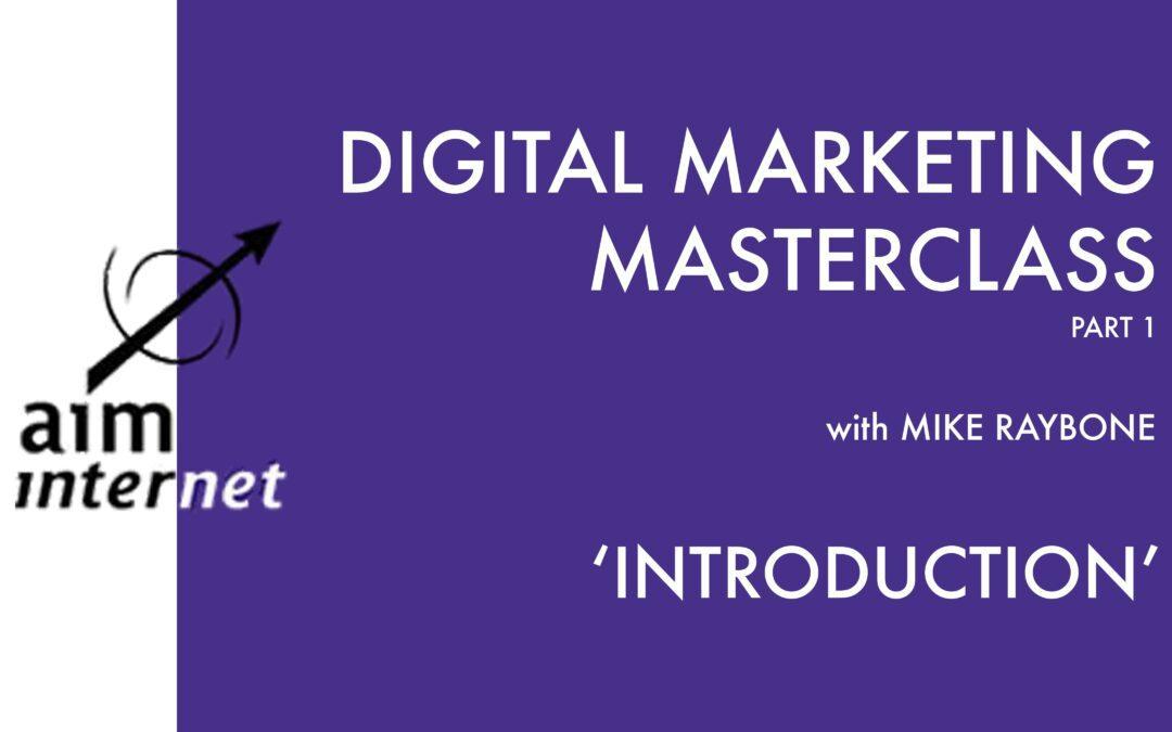 Digital Marketing Masterclass: Part 1