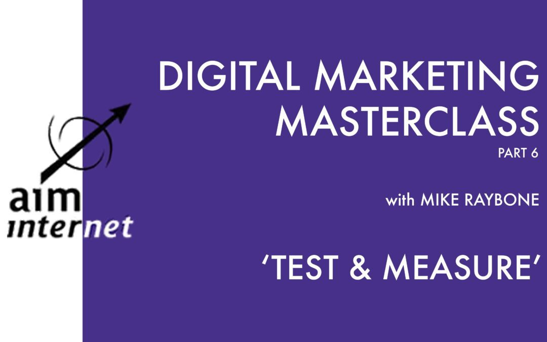 Digital Marketing Masterclass: Part 6