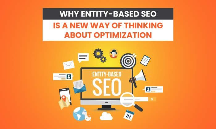 Why Entity-Based SEO is a New Way of Thinking About Optimisation
