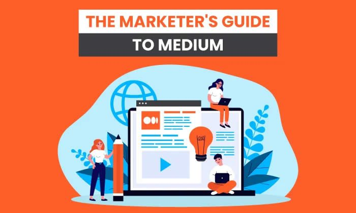 The Marketer's Guide To Medium